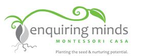 Enquiring Minds Montessori Casa